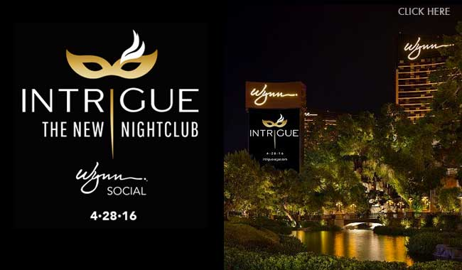Intrigue at Wynn  - Red Carpet VIP Voted #1 Independent Nightlife VIP Hosting Company!